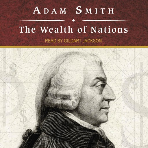 The Wealth of Nations, Adam Smith