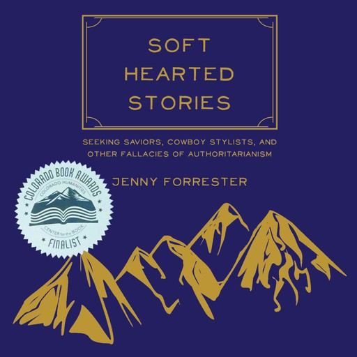 Soft Hearted Stories, Jenny Forrester