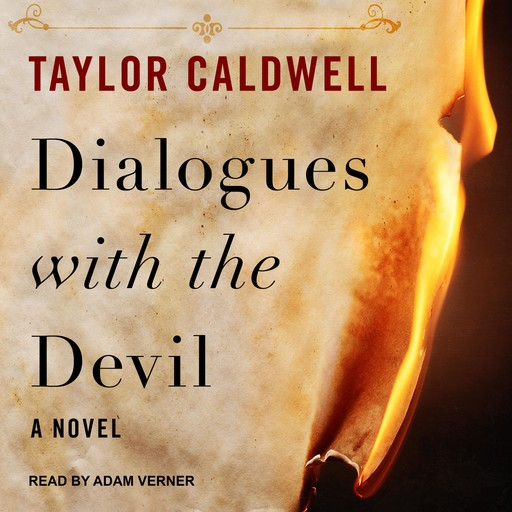 Dialogues with the Devil, Taylor Caldwell