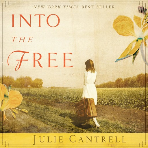 Into the Free, Julie Cantrell