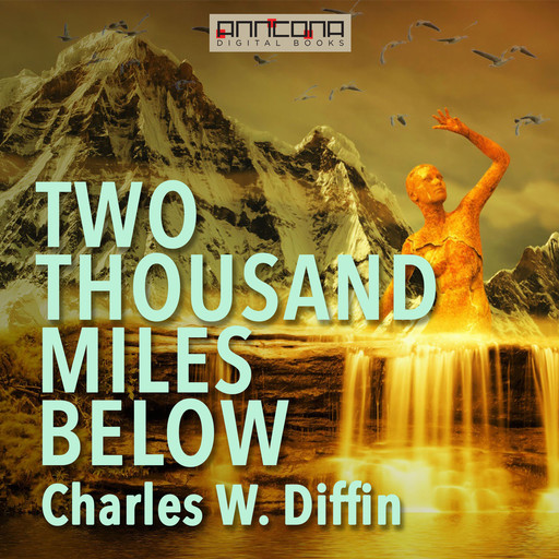 Two Thousand Miles Below, Charles Diffin