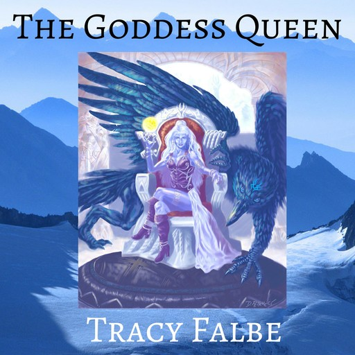 The Goddess Queen, Tracy Falbe