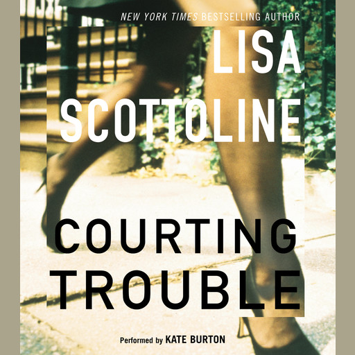 Courting Trouble, Lisa Scottoline