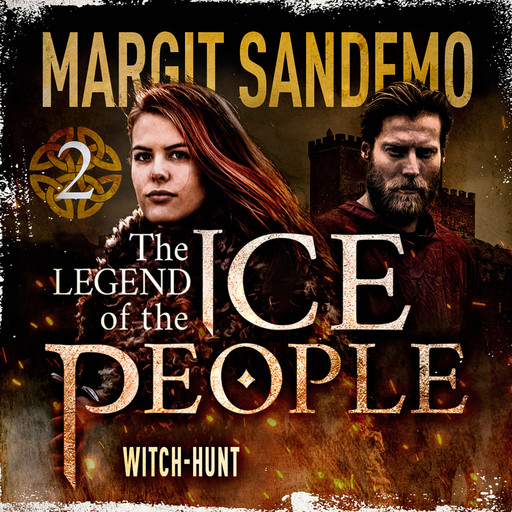 The Ice People 2 - Witch-Hunt, Margit Sandemo