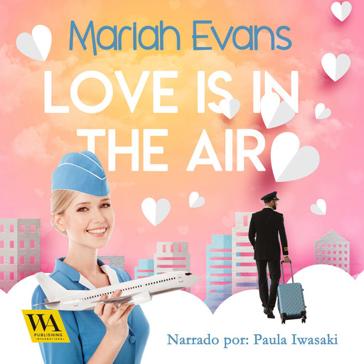 Love is in the air, Mariah Evans