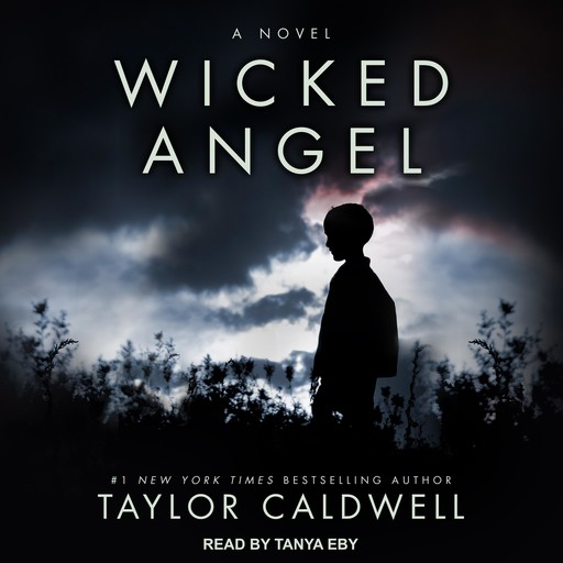 Wicked Angel, Taylor Caldwell