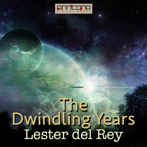 The Dwindling Years, Lester Del Rey