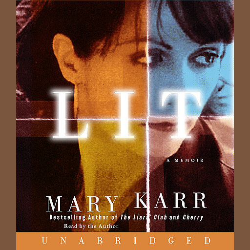 Lit, Mary Karr