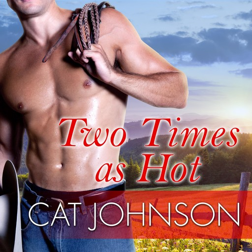 Two Times as Hot, Cat Johnson