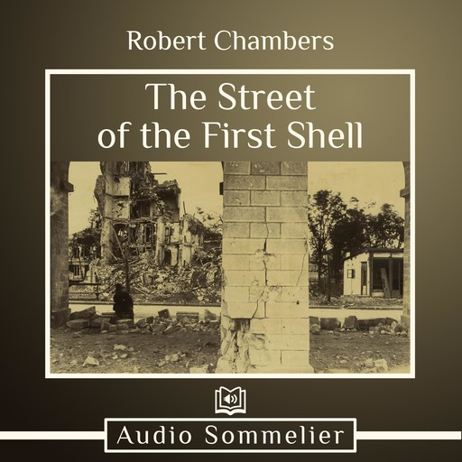 The Street of the First Shell, Robert Chambers