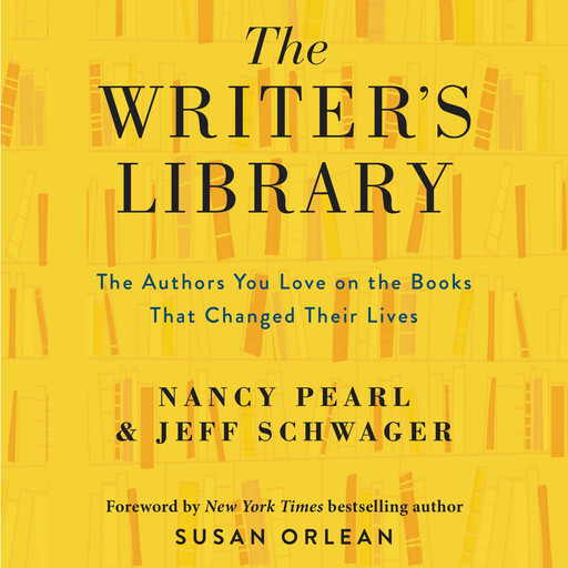 The Writer's Library, Nancy Pearl, Jeff Schwager