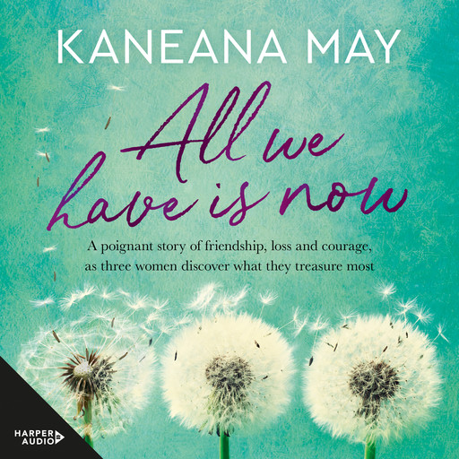 All We Have Is Now, Kaneana May