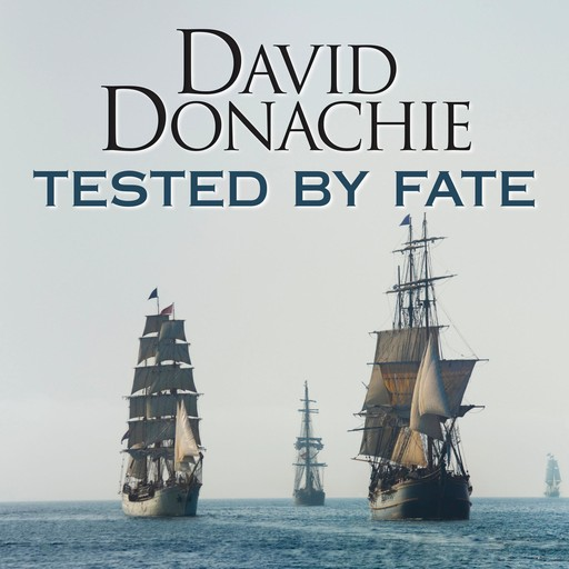 Tested by Fate, David Donachie