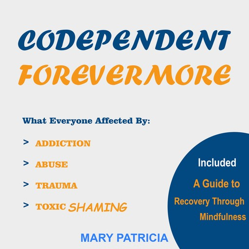 Codependent Forevermore, Mary Patricia