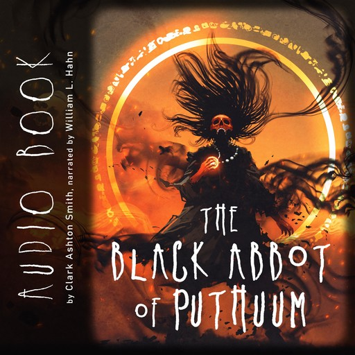 The Black Abbot of Puthuum, Clark Ashton Smith