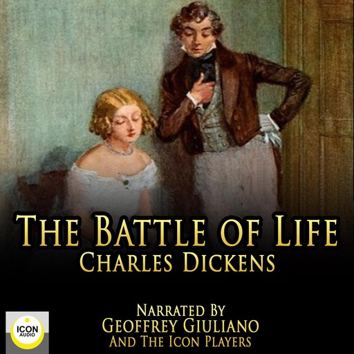 The Battle Of Life, Charles Dickens