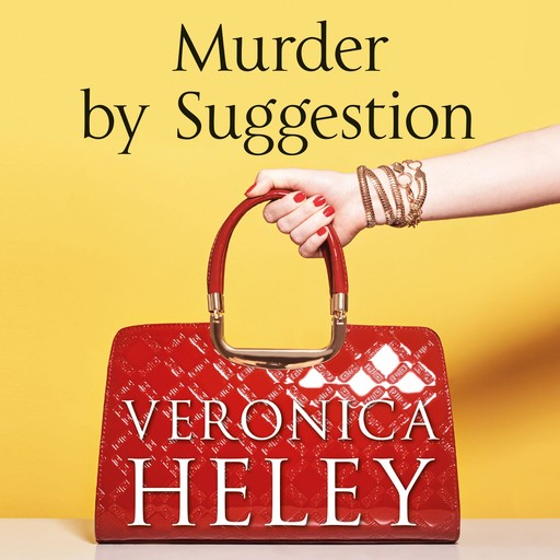 Murder by Suggestion, Veronica Heley