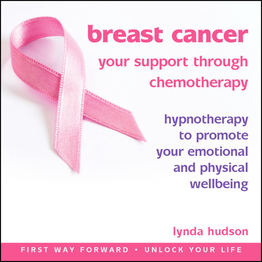 Breast Cancer: Your Support Through Chemotherapy, Lynda Hudson