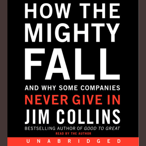 How the Mighty Fall, James Collins