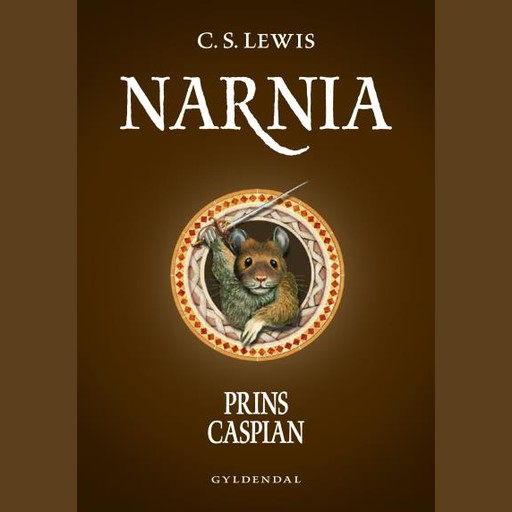 Narnia 4 - Prins Caspian, Clive Staples Lewis