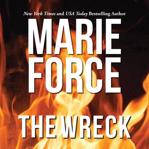 The Wreck, Marie Force