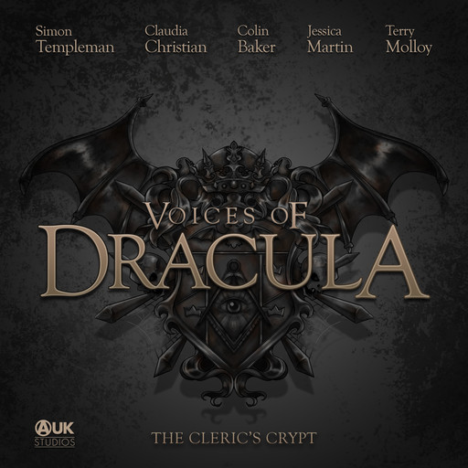 Voices of Dracula - The Cleric's Crypt, Dacre Stoker, Chris McAuley