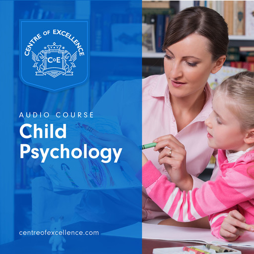 Child Psychology, Centre of Excellence