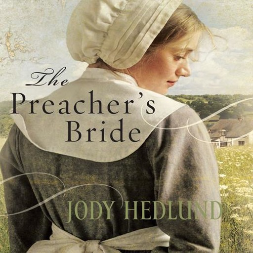 The Preacher's Bride, Jody Hedlund