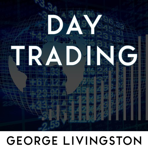 Day Trading, George Livingston