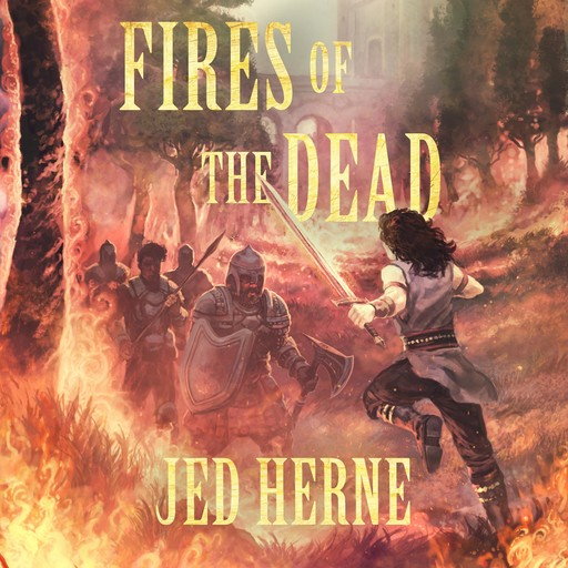 Fires of the Dead, Jed Herne