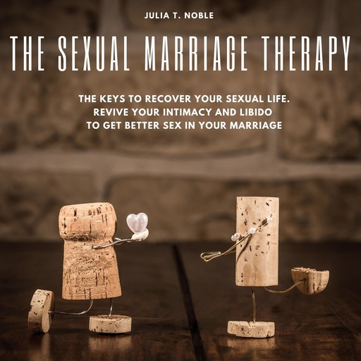 The Sexual Marriage Therapy, June T. Noble