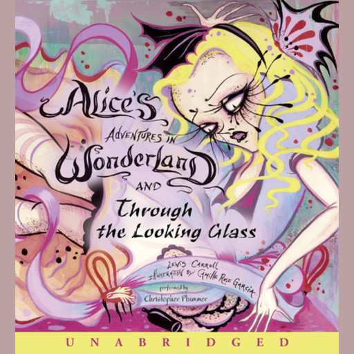 Alice's Adventures in Wonderland and Through the Looking Glass, Lewis Carroll