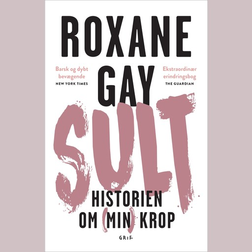 Sult, Roxane Gay