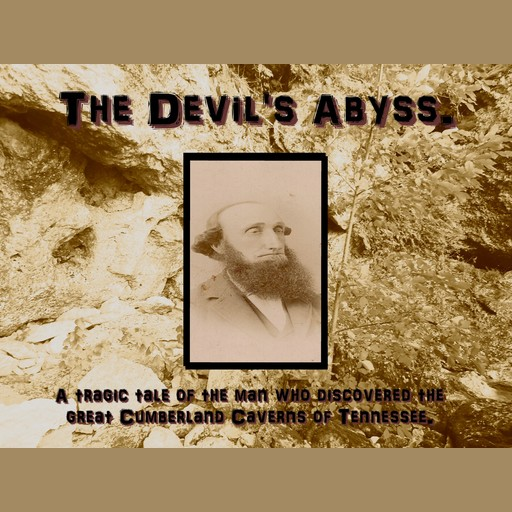 The Devil's Abyss, Robert Vowles