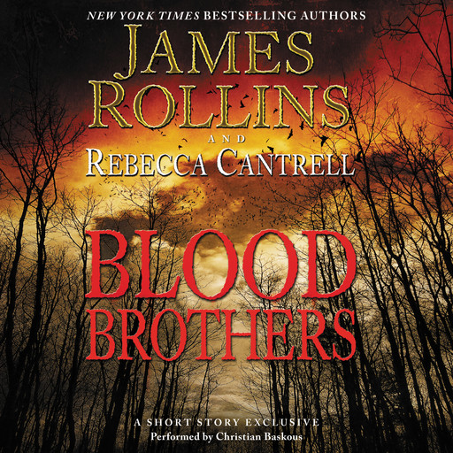 Blood Brothers, James Rollins, Rebecca Cantrell