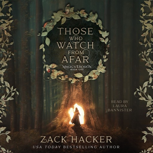 Those Who Watch From Afar, Zack Hacker