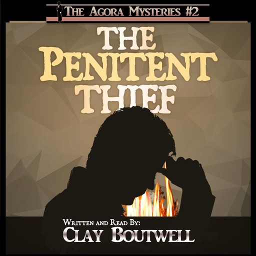 The Penitent Thief, Clay Boutwell