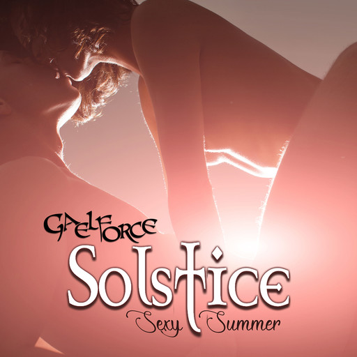 Sexy Summer Solstice, Gaelforce