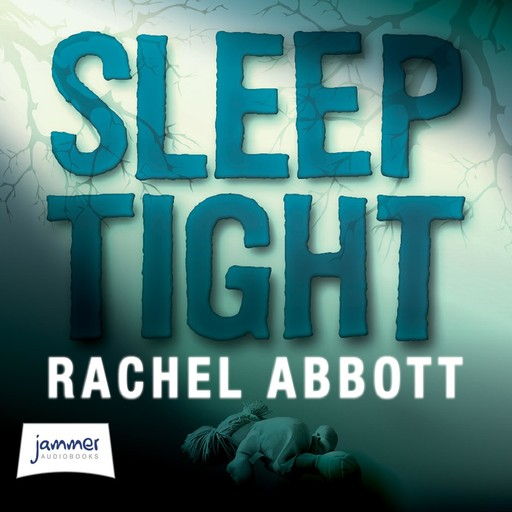 Sleep Tight, Rachel Abbott