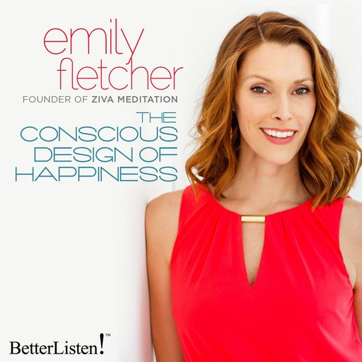 The Consious Design of Happiness, Emily Fletcher