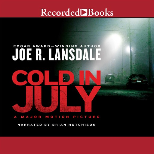 Cold in July, Joe R.Lansdale