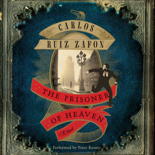 The Prisoner of Heaven, Carlos Ruiz Zafón