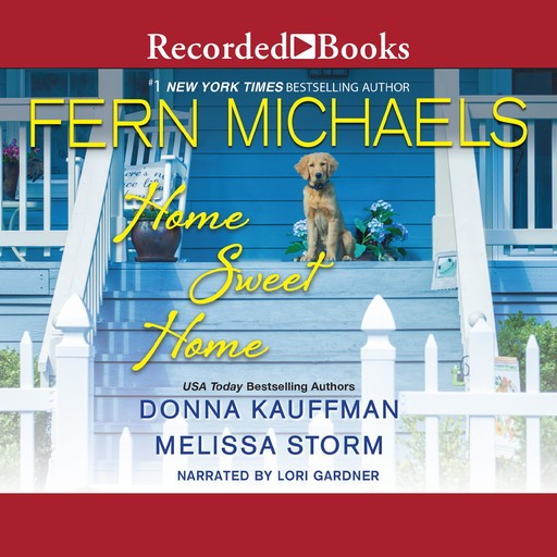 Home Sweet Home, Fern Michaels, Donna Kauffman, Melissa Storm