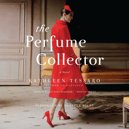 The Perfume Collector, Kathleen Tessaro