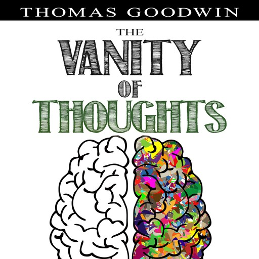 The Vanity of Thoughts, Thomas Goodwin