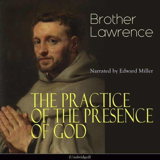 The Practice of the Presence of God, Brother Lawrence