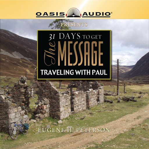 31 Days To Get The Message, Eugene H. Peterson