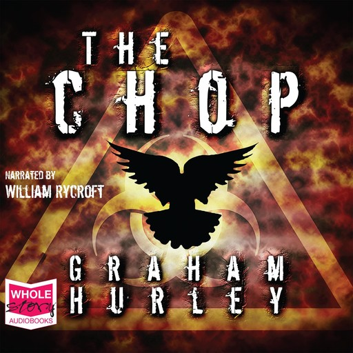 The Chop, Graham Hurley