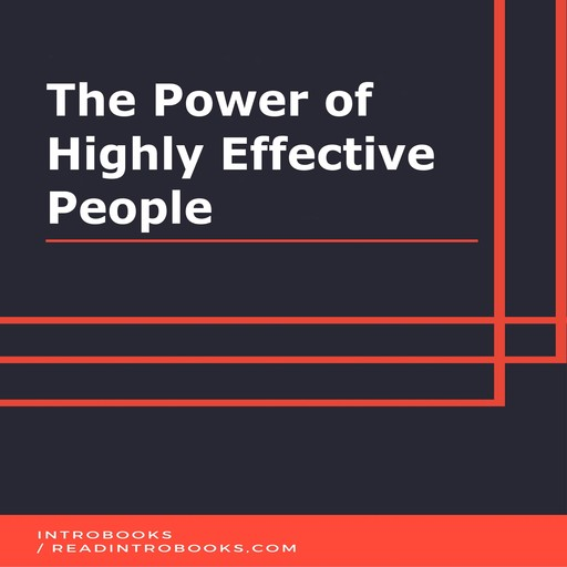 The Power of Highly Effective People, IntroBooks