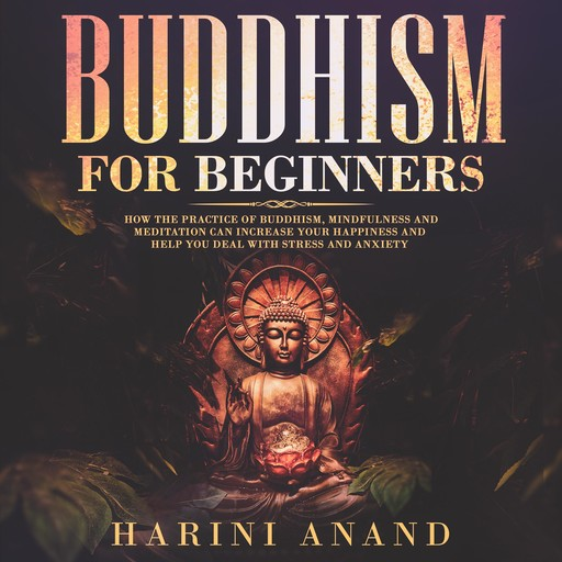 Buddhism for Beginners, Harini Anand